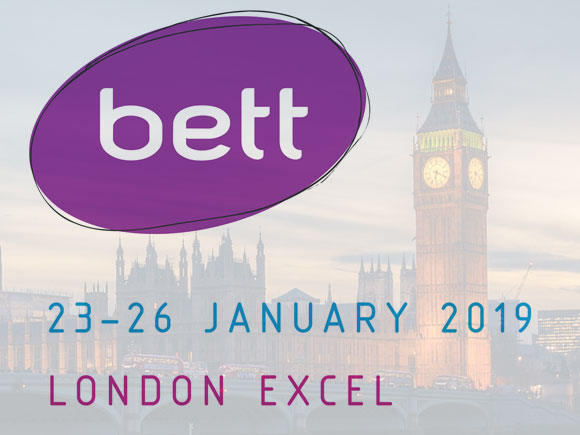 Meet us at BETT 2019 London Excel 23-26 January 2019